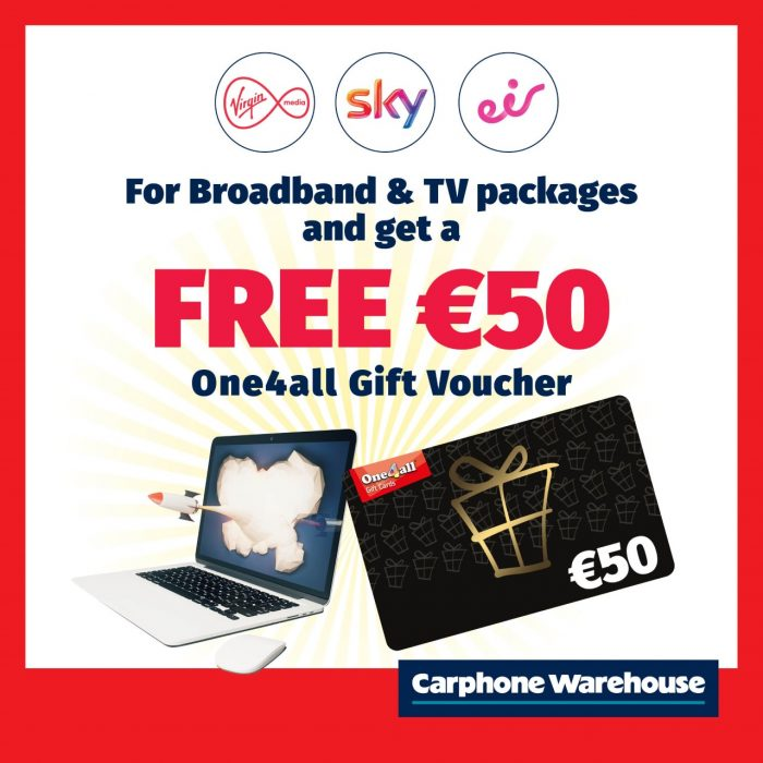 Carphone Warehouse Free €50 Voucher with Broadband and TV Packages